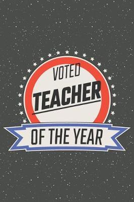 Voted Teacher Of The Year by Teacher Notebooks