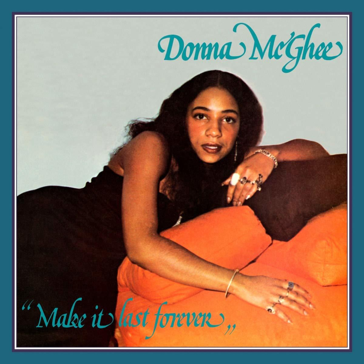Make It Last Forever by Donna Mcghee image