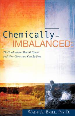 Chemically Imbalanced by Wade A. Brill image