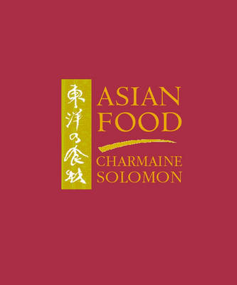 Asian Food by Charmaine Solomon image
