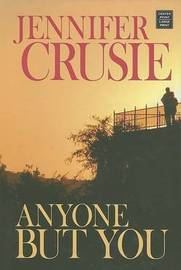 Anyone But You by Jennifer Crusie, Etc image