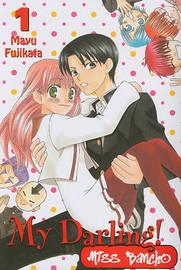 My Darling! Miss Bancho, Volume 1 by Mayu Fujikata image