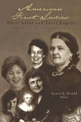 American First Ladies by Lewis L Gould image