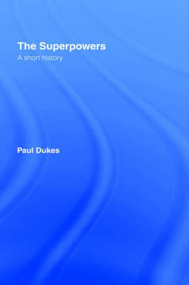 The Superpowers by Paul Dukes image