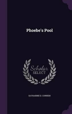 Phoebe's Pool by Katharine D Cornish image