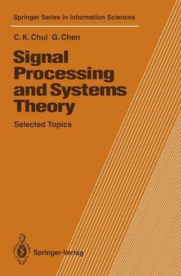 Signal Processing and Systems Theory by Charles K. Chui