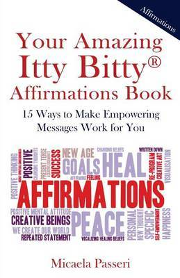 Your Amazing Itty Bitty Affirmations Book by Micaela Passeri image