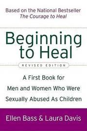 Beginning to Heal by Ellen Bass