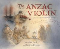 The Anzac Violin by Jennifer Beck
