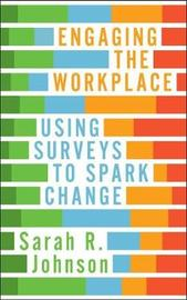 Engaging the Workplace by Sarah R. Johnson image