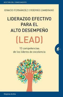 Liderazgo Efectivo Para El Alto Desempeno by Rodrigo Zambrano