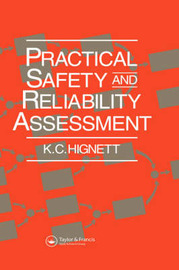 Practical Safety and Reliability Assessment by K.C. Hignett