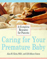 Caring for Your Premature Baby by Adam Klein image