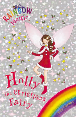 Holly the Christmas Fairy by Daisy Meadows
