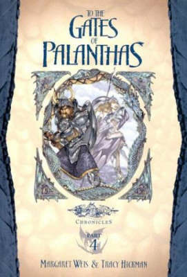 To the Gates of Palanthas by Margaret Weis