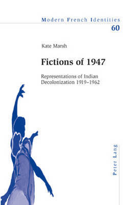 Fictions of 1947 by Kate Marsh