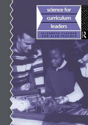 Science for Curriculum Leaders by Elizabeth Clayden image
