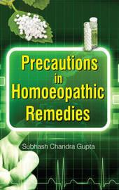 Precautions in Homoeopathic Remedies by Pegasus