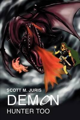 Demon Hunter Too by Scott M Juris image