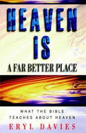 Heaven is a Far Better Place by Eryl Davies image