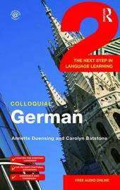 Colloquial German 2 by Annette Duensing image