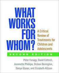 What Works for Whom?, Second Edition by Peter Fonagy