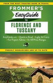 Frommer's EasyGuide to Florence and Tuscany by Stephen Brewer