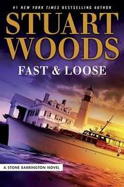 Fast and Loose by Stuart Woods image