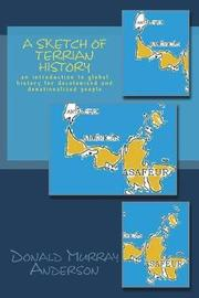 A Sketch of Terrian History by Donald Murray Anderson image