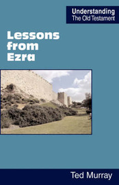 Lessons from Ezra by Ted Murray