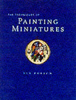 The Technique of Painting Miniatures by Sue Burton image