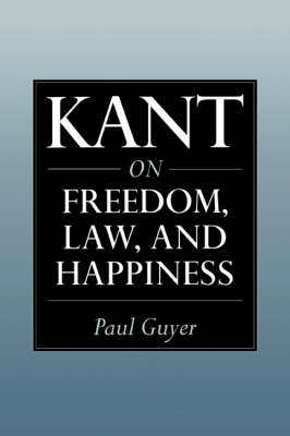 Kant on Freedom, Law, and Happiness by Paul Guyer image