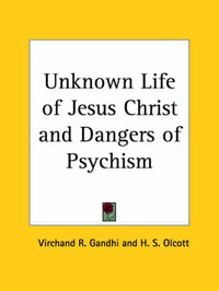Unknown Life of Jesus Christ by Virchand R. Gandhi image