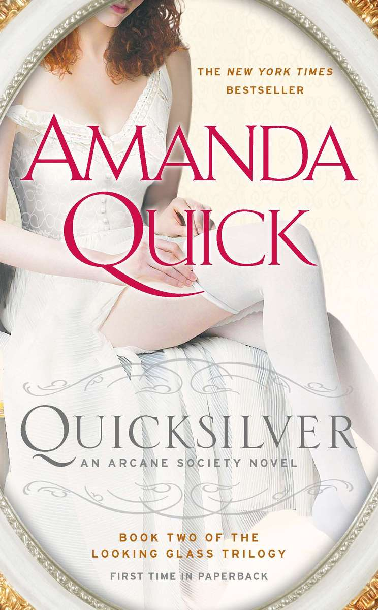 Quicksilver (The Looking Glass Trilogy #2) by Amanda Quick image