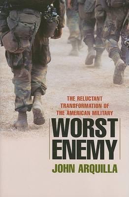 Worst Enemy by John Arquilla