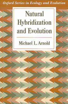 Natural Hybridization and Evolution by Michael L. Arnold image