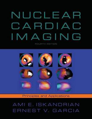 Nuclear Cardiac Imaging: Principles and Applications by Ernest E. Garcia image