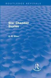 Star Chamber Stories by G.R. Elton image