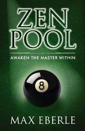 Zen Pool by Max Eberle