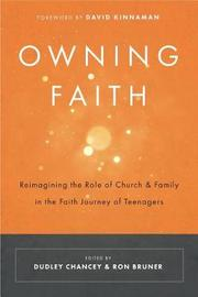 Owning Faith by Dudley Chancey