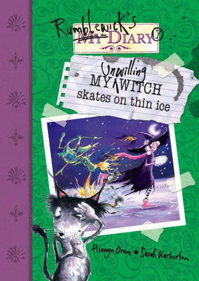 My Unwilling Witch Skates on Thin Ice by Hiawyn Oram image