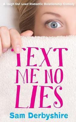 Text Me No Lies by Sam Derbyshire image