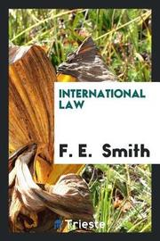 International Law by F E Smith image