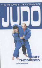 The Throws and Takedowns of Judo by Geoff Thompson image