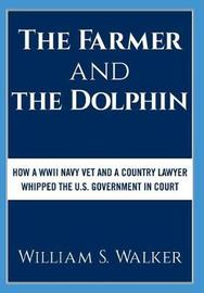 The Farmer and the Dolphin by William S Walker image