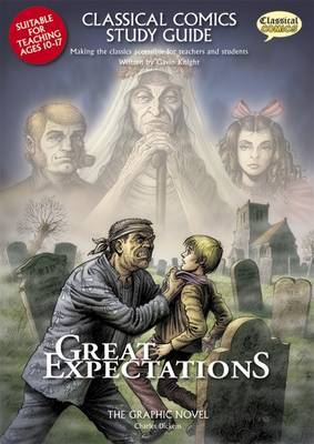 Great Expectations: Making the Classics Accessible for Teachers and Students: Study Guide - Teachers' Resource by Gavin Knight image