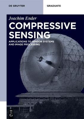 Compressive Sensing by Joachim Ender
