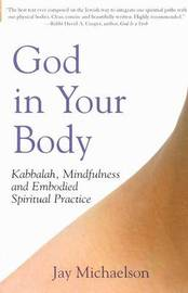 God in Your Body by Jay Michaelson