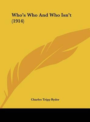 Who's Who and Who Isn't (1914) by Charles Tripp Ryder image