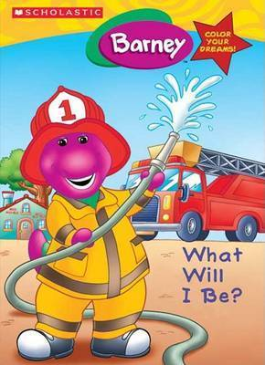 Barney What Will I Be? by Jutta S. L. Langer